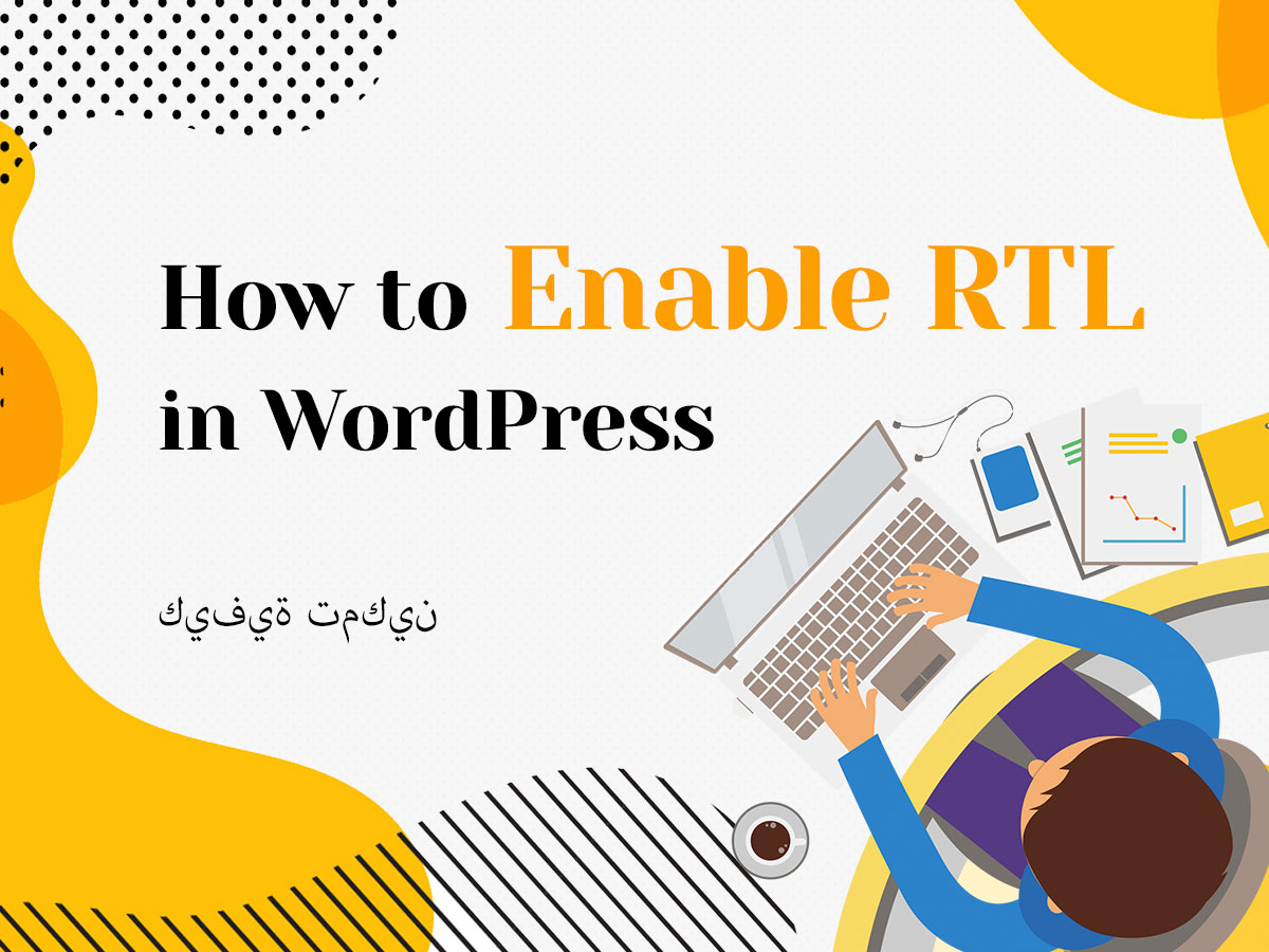 How to Enable RTL in WordPress