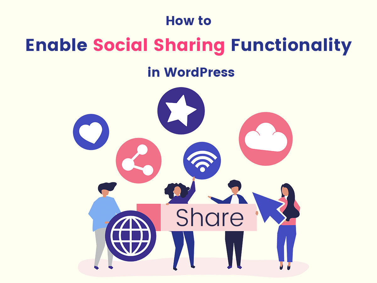 How to Enable Social Sharing Functionality in WordPress