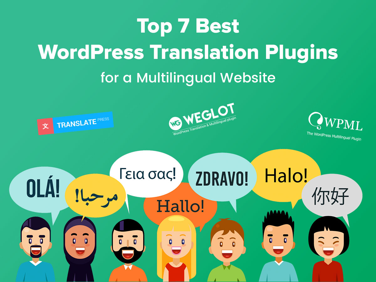 Top 7 Best WordPress Translation Plugins for a Multilingual Website