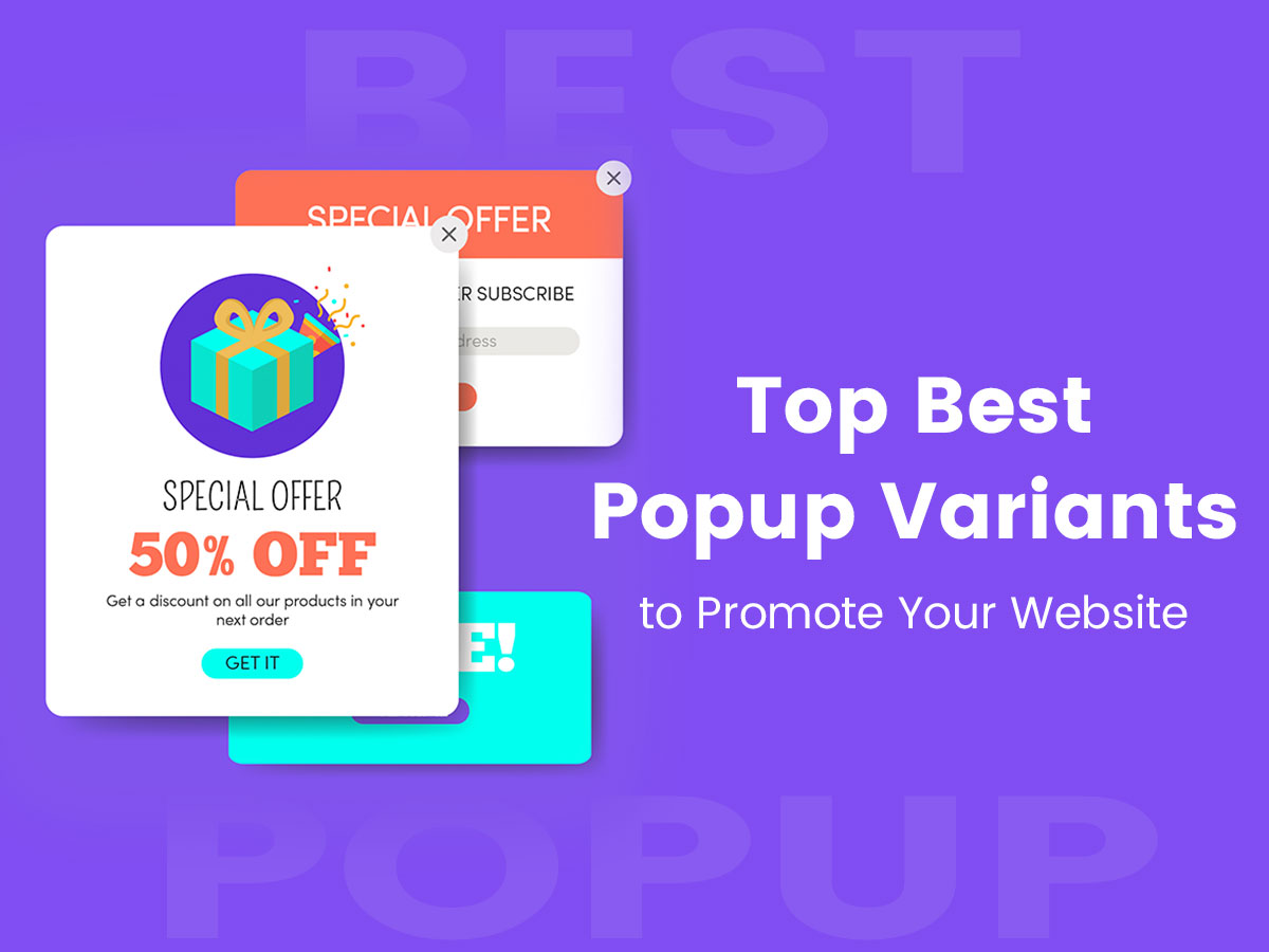 Top Best Popup Variants to Promote Your Website