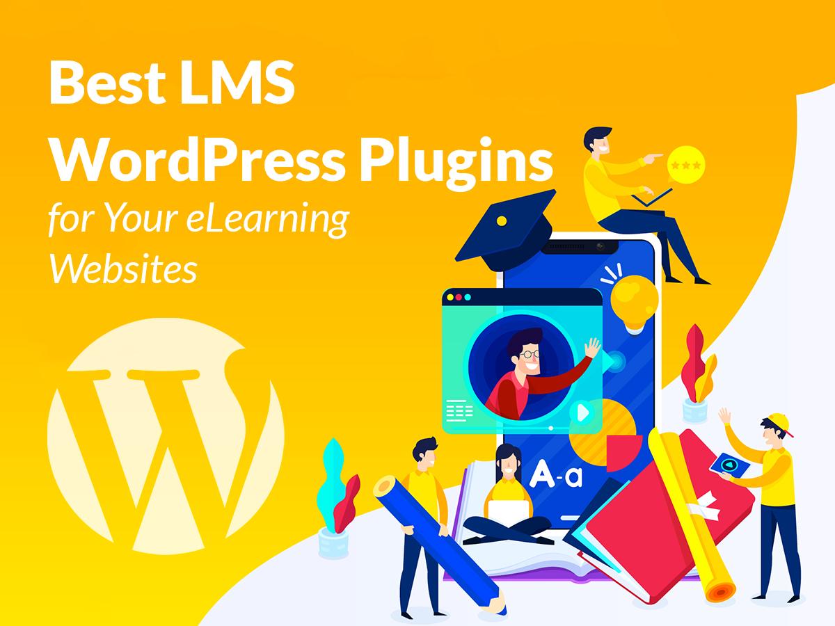 Best LMS WordPress Plugins for Your eLearning Websites