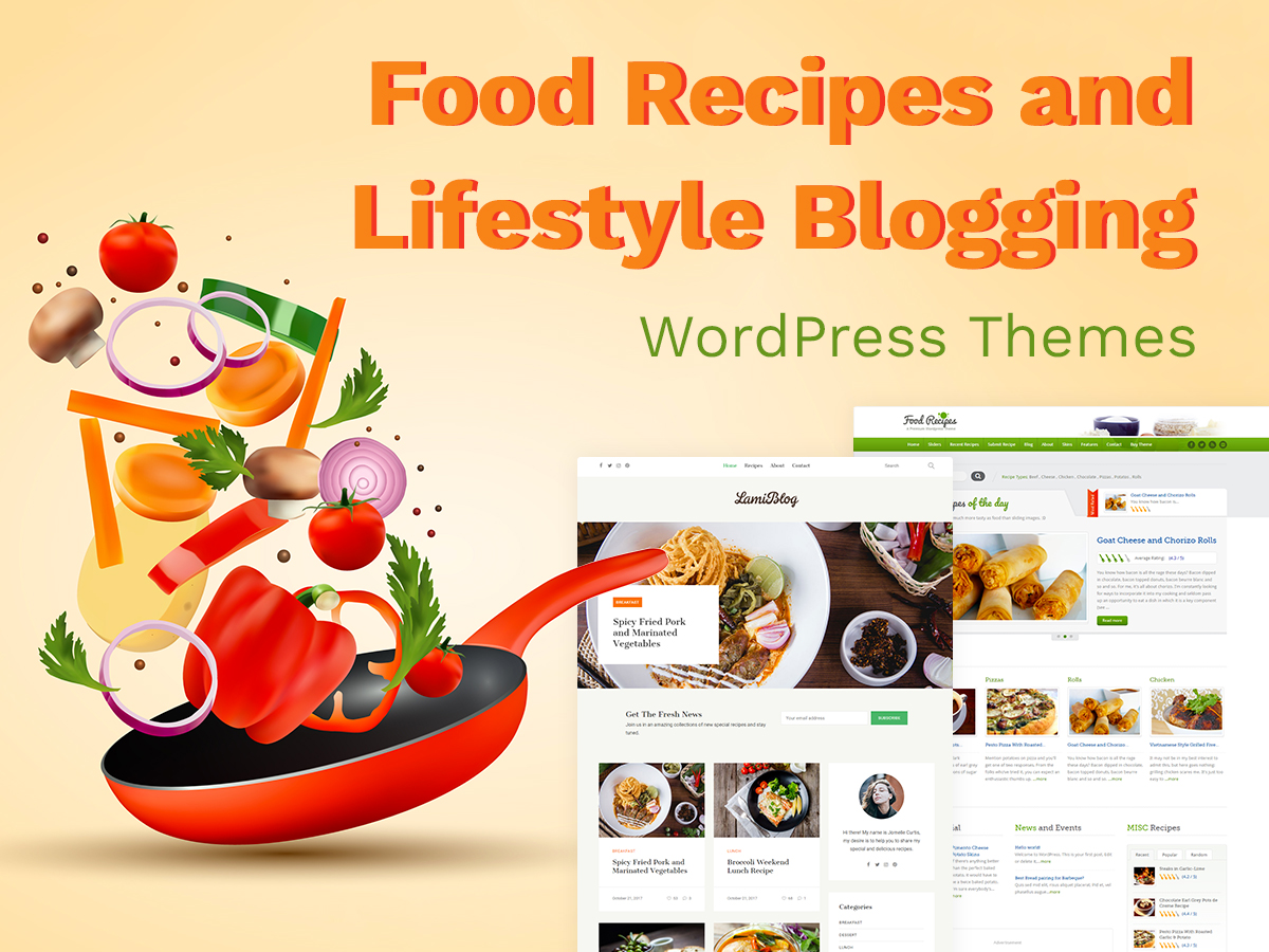 Food Recipes and Lifestyle Blogging WordPress Themes for Enthusiastic Storytellers