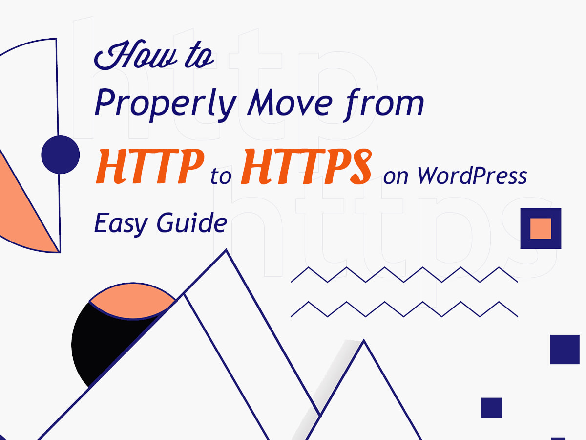 How-to-Properly-Move-from-HTTP-to-HTTPS-on-WordPress-Easy-Guide
