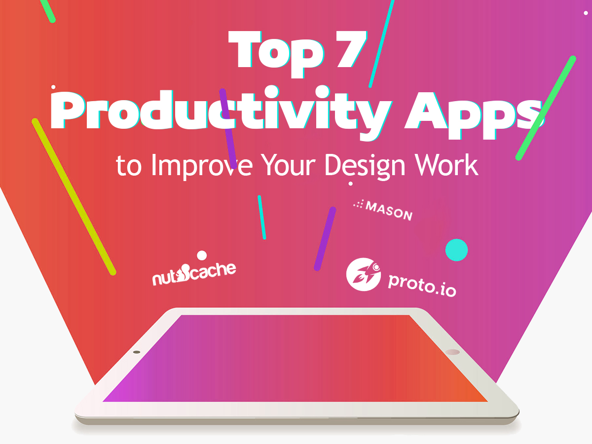 Top 7 Productivity Apps to Improve Your Design Work