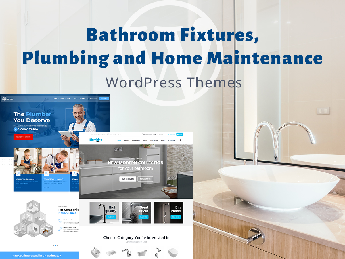 Bathroom Fixtures, Plumbing and Home Maintenance WP Themes for Your Handyman Business