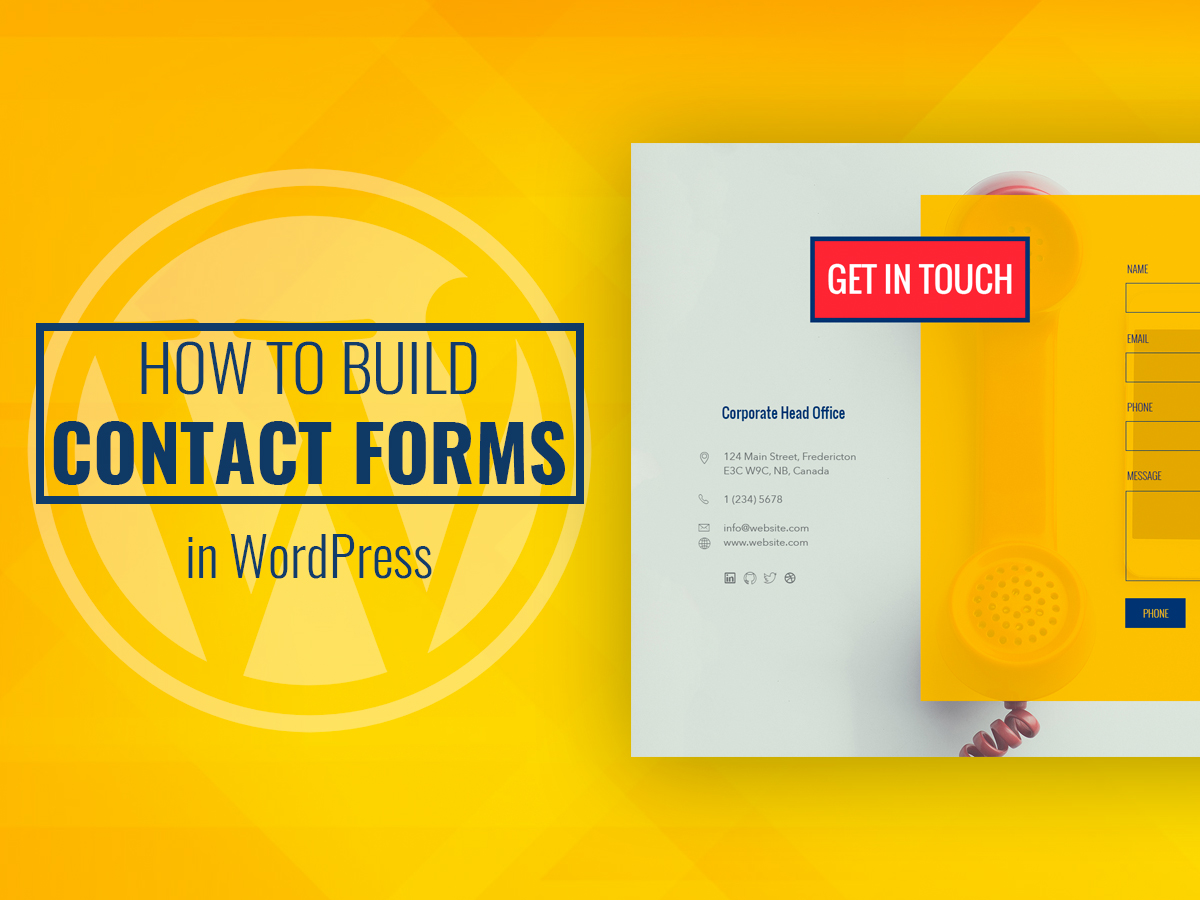 How to Build Contact Forms in WordPress