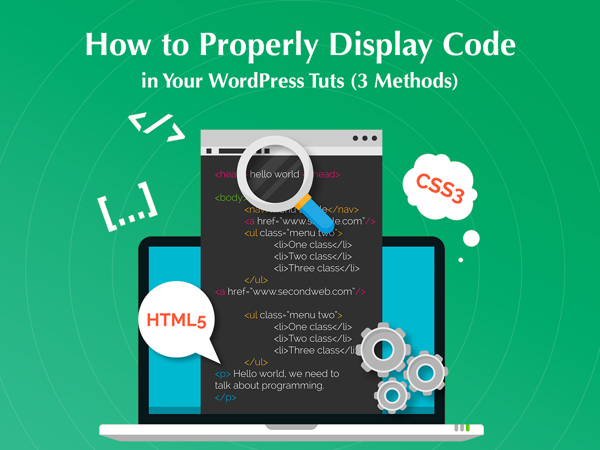 How to Properly Display Code in Your WordPress Tuts (3 Methods)