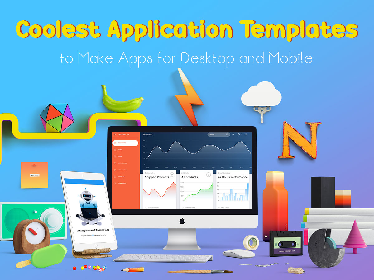 15 Coolest Application Templates to Make Apps for Desktop and Mobile