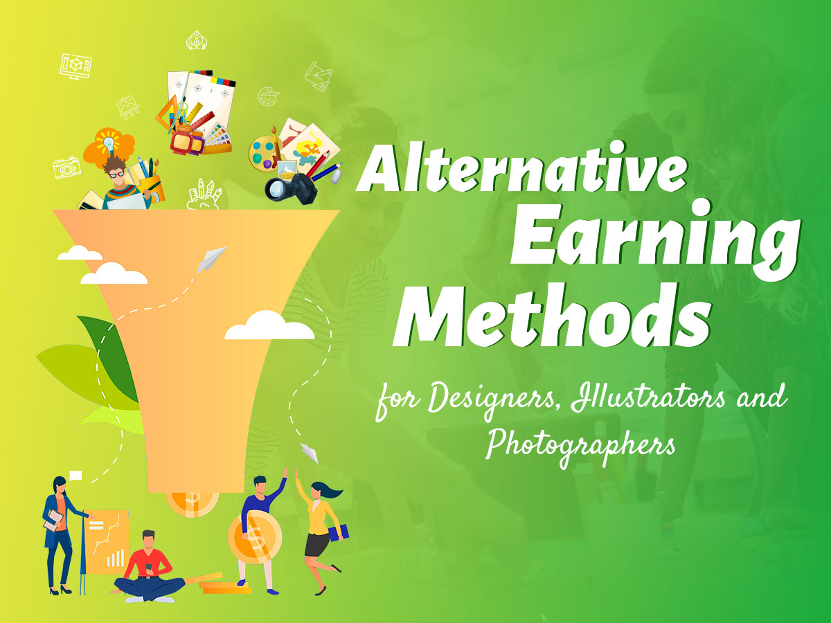 Alternative Earning Methods for Designers, Illustrators and Photographers