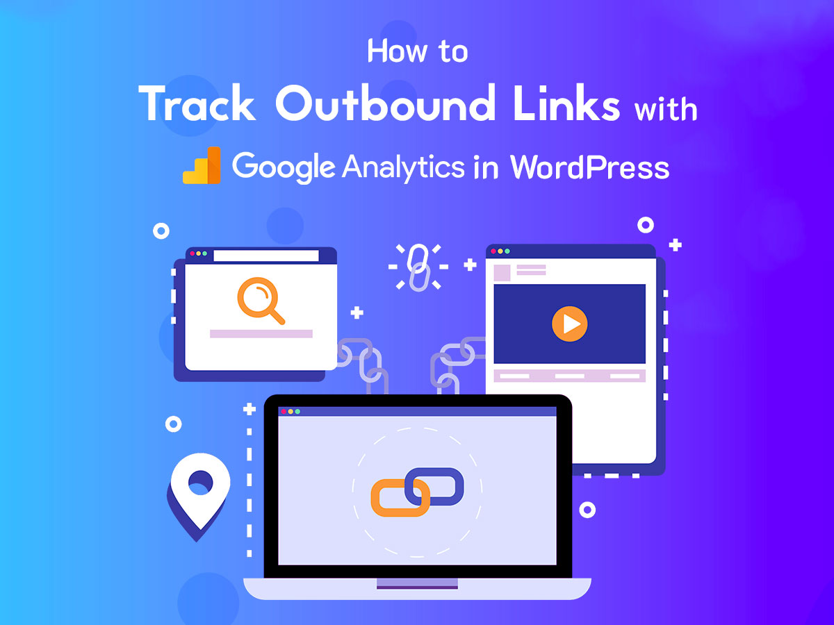How to Track Outbound Links with Google Analytics in WordPress