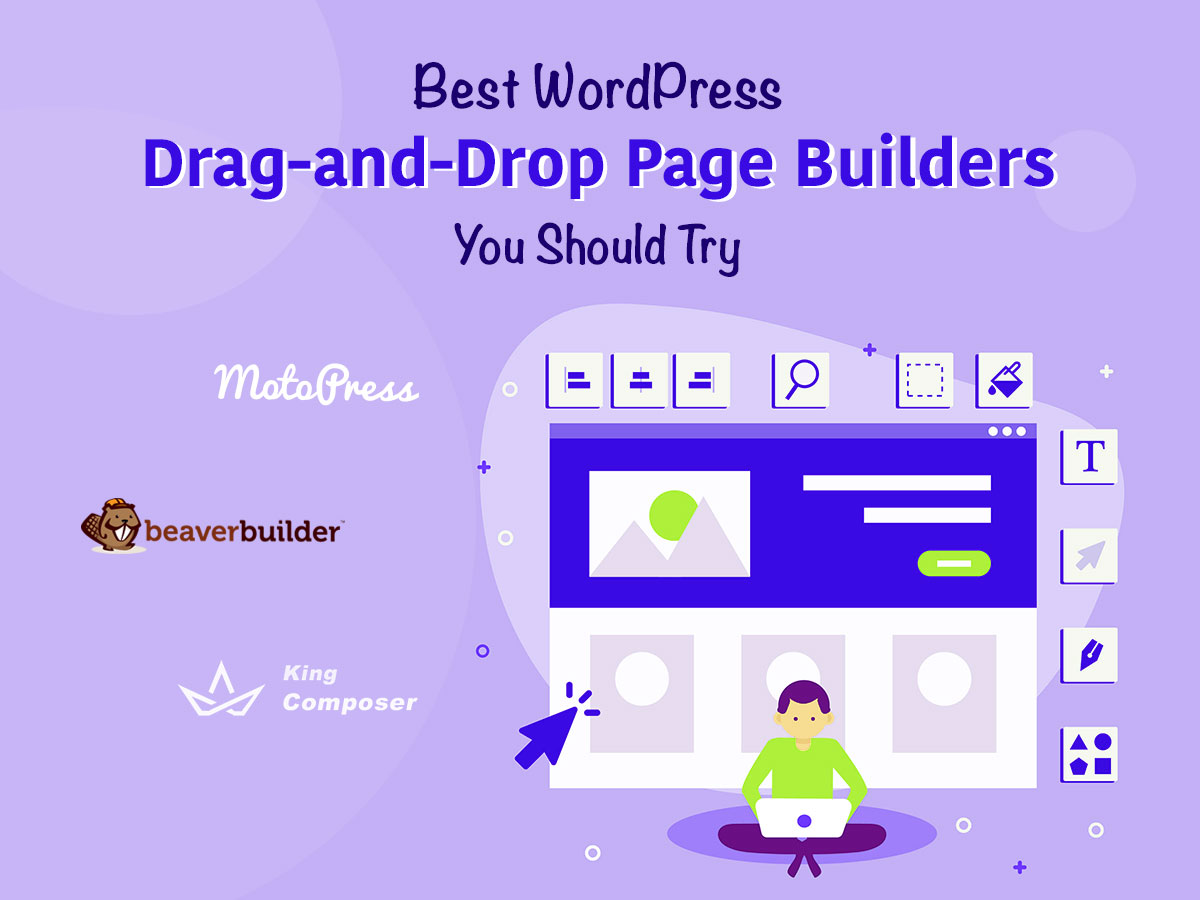 Best WordPress Drag-and-Drop Page Builders You Should Try