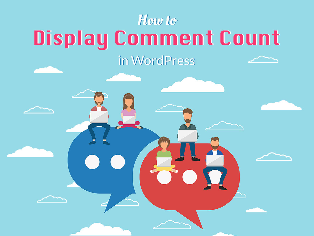 How to Display Comment Count in WordPress