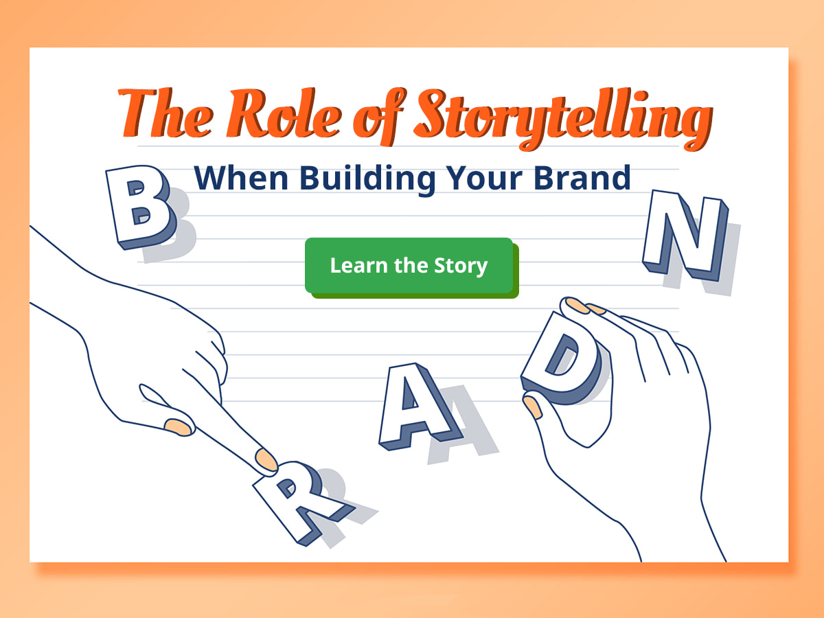 The Role of Storytelling When Building Your Brand