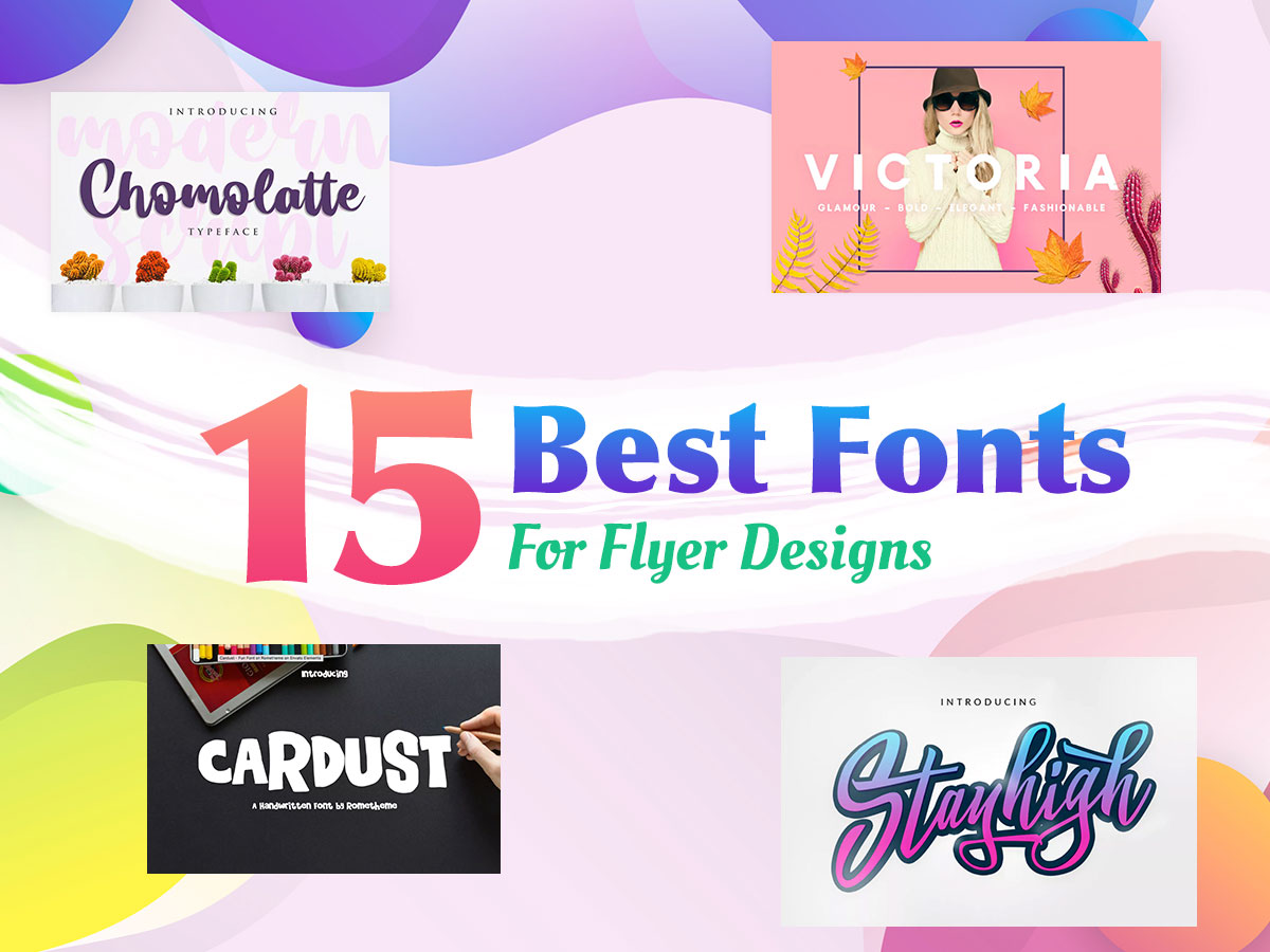 15 Best Fonts For Flyer Designs - Envato Elements - WP Daddy