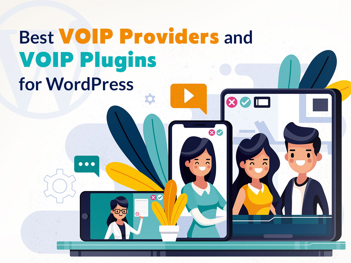 Best VOIP Providers and VOIP Plugins for WordPress