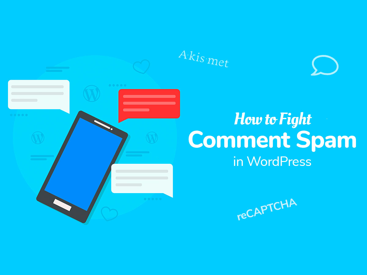 How to Fight Comment Spam in WordPress