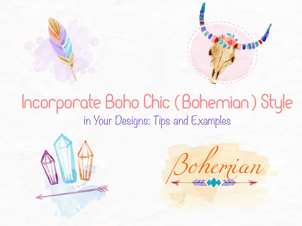 Incorporate Boho Chic (Bohemian) Style in Your Designs Tips and Examples