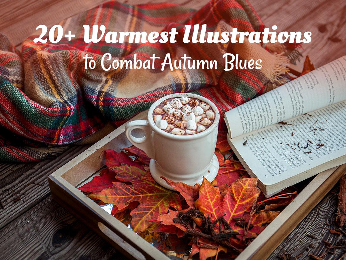 20+ Warmest Illustrations to Combat Autumn Blues