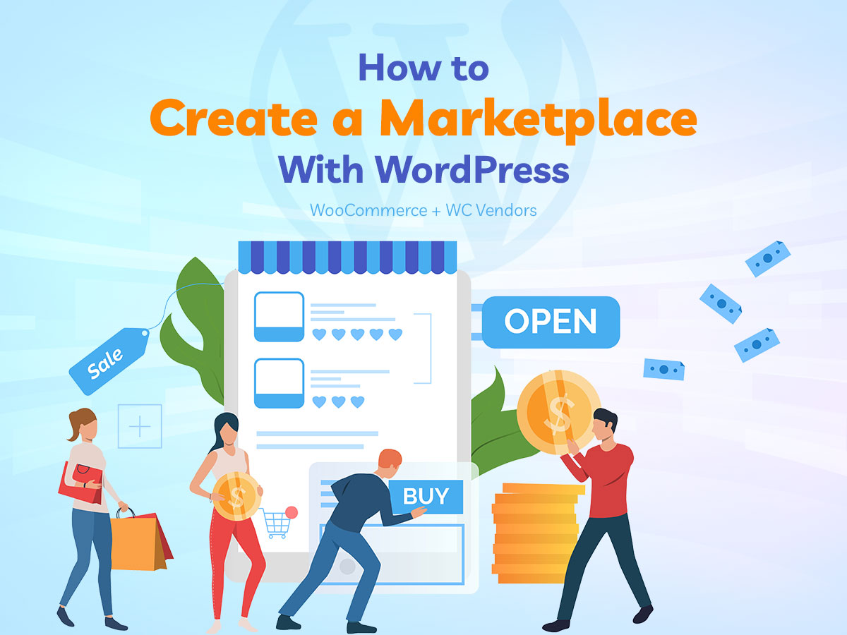 How to Create a Marketplace With WordPress Step-by-Step