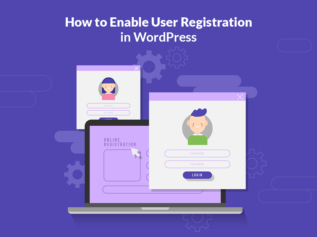 How to Enable User Registration in WordPress