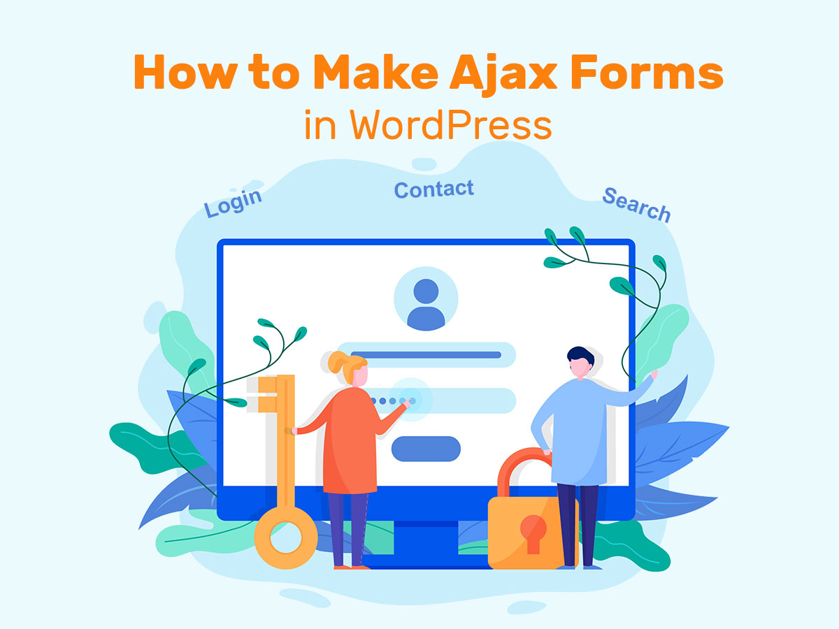 How to Make Ajax Forms in WordPress