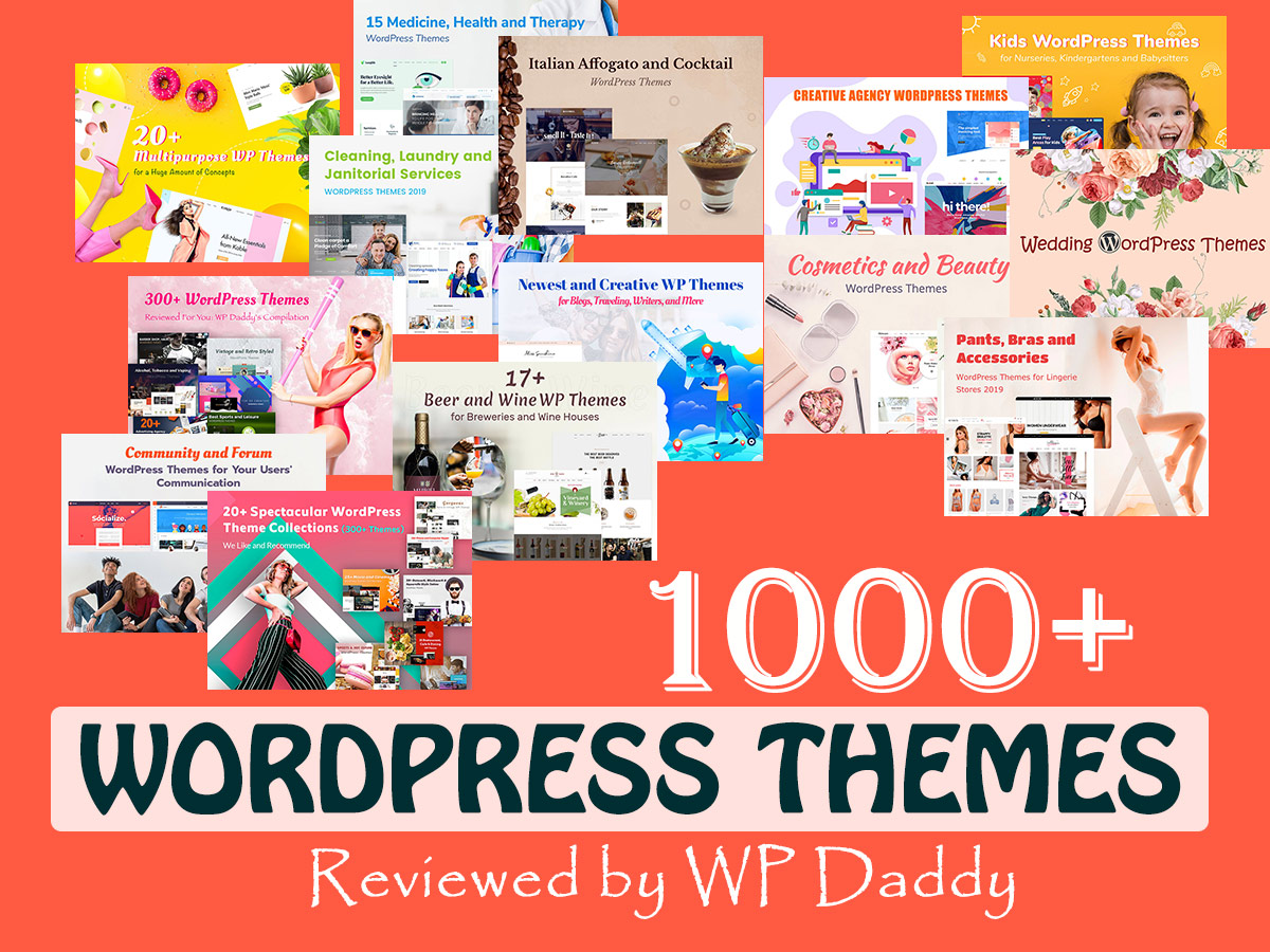 1000+ WordPress Themes Reviewed by WP Daddy