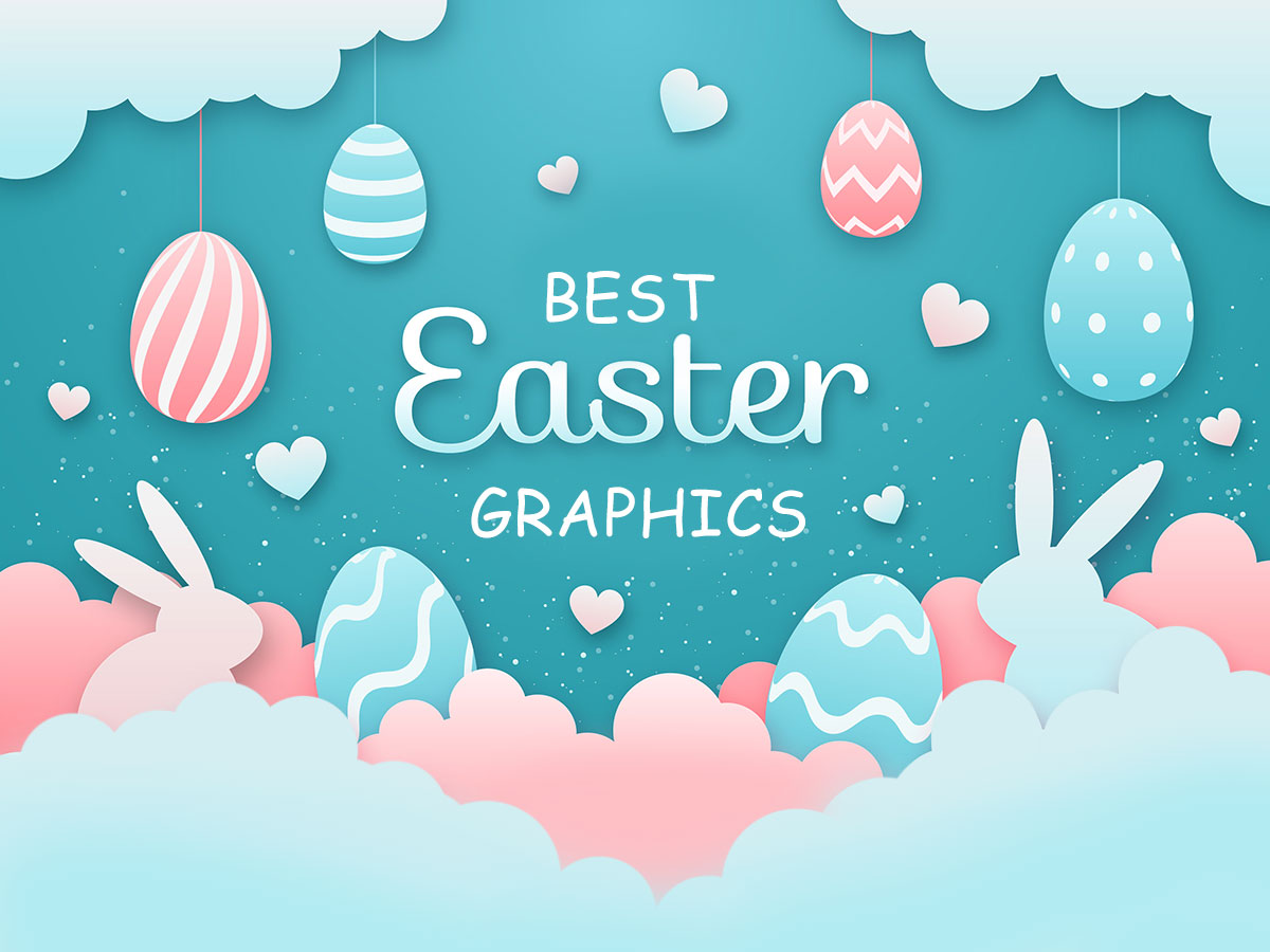 Best Easter Graphics 2020 - Get Distracted from Quarantine!
