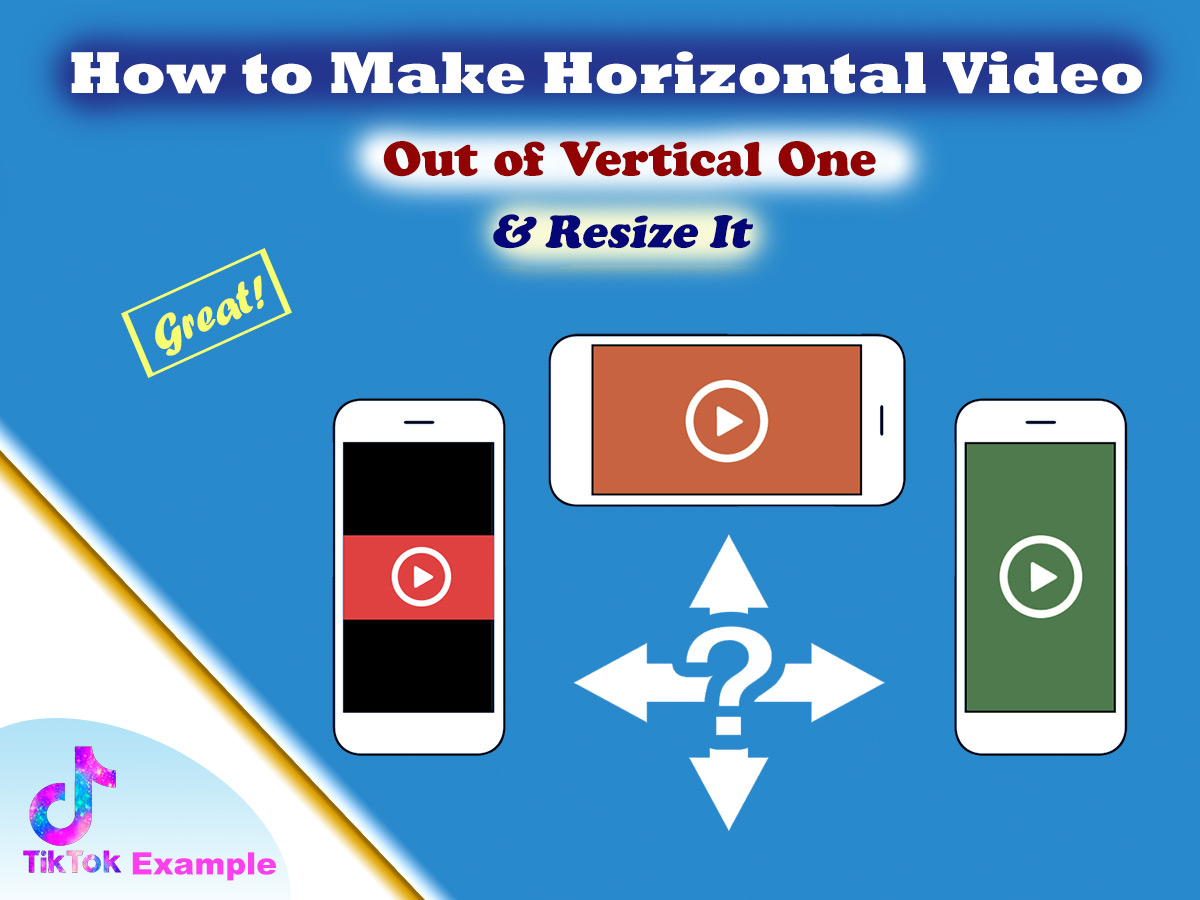 How to Make Horizontal Video Out of Vertical One and Resize It