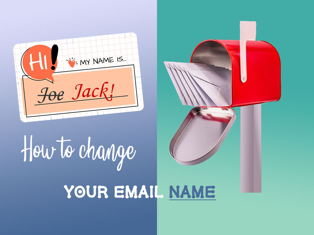 How to Change Your Email Name (Gmail Example)