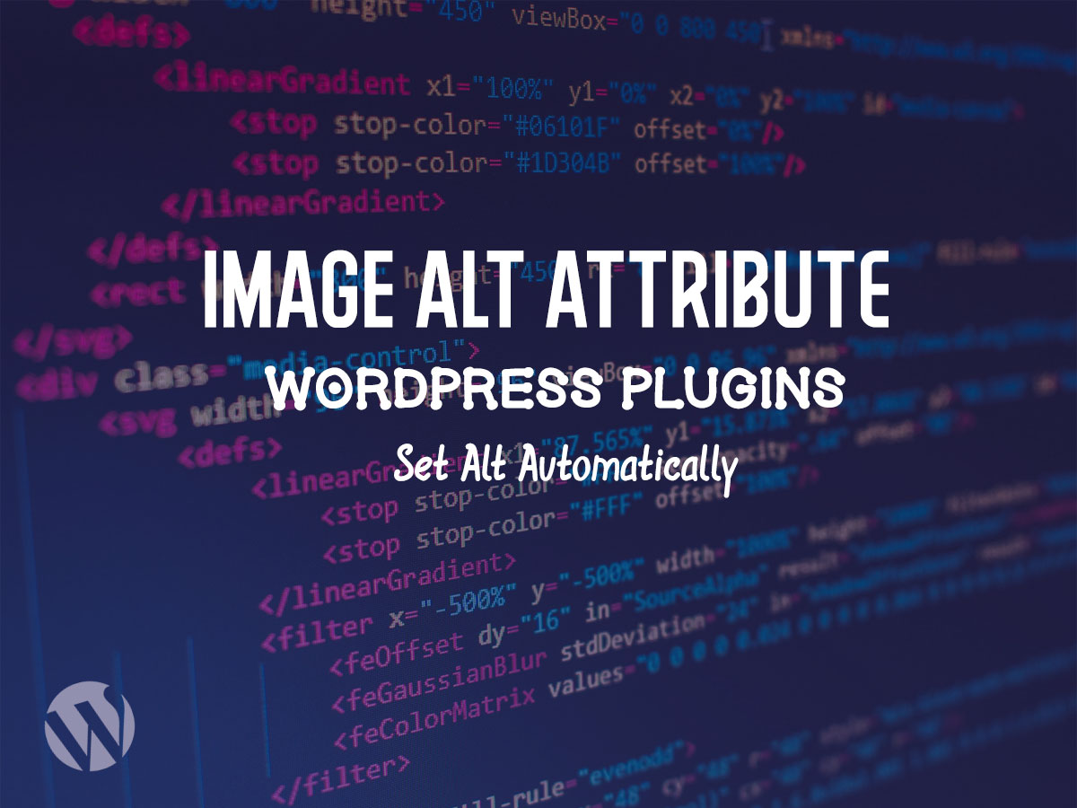How to Automatically Update Image Alt Attribute in WordPress (Free Plugins)
